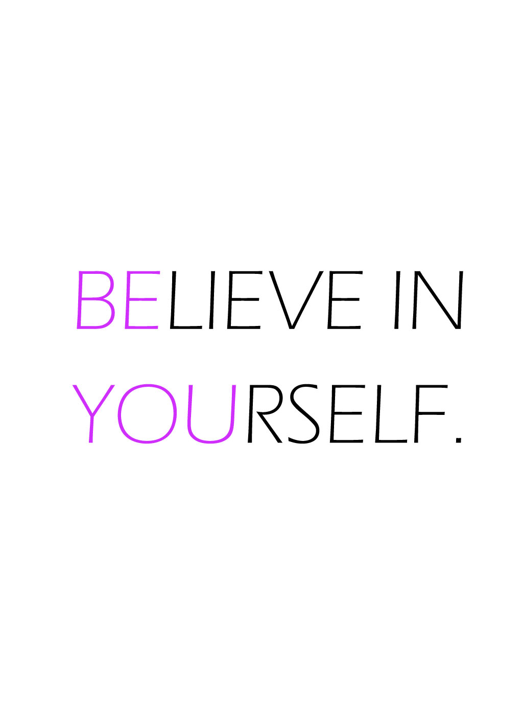 Quote of the Day :: Believe in yourself