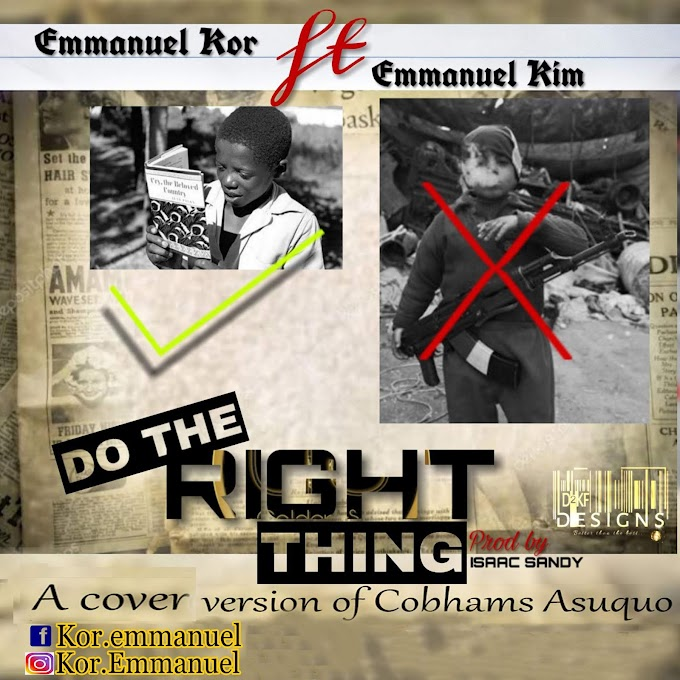 [New Song Cover] 'Do The Right Thing' - Emmanuel Kor Ft Emmanuel Kim