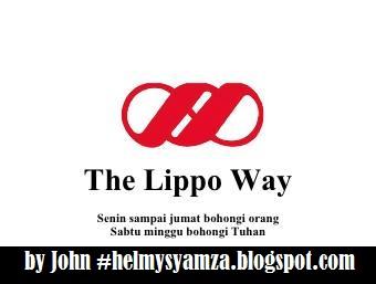 """<img src=""""The Lippo Way.jpg"""" alt="""" The Lippo Way !By John,Case of Matahari Department Store """">"""