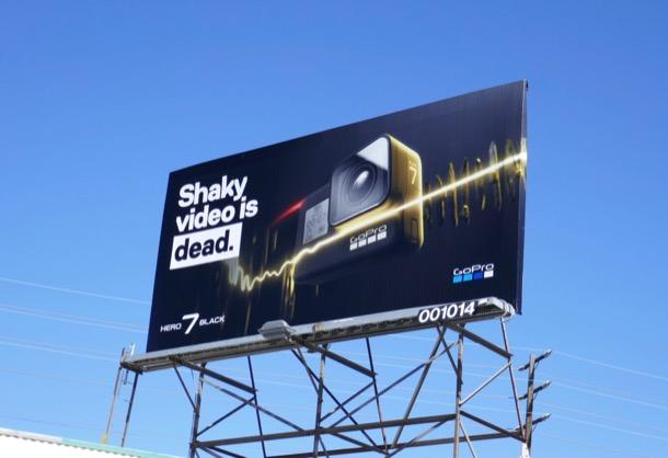 Shaky video is dead GoPro Hero 7 Black billboard