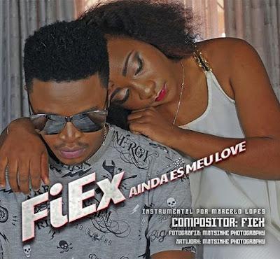 FiEx - Ainda És Meu Love (Prod. Marcelo Lopez)