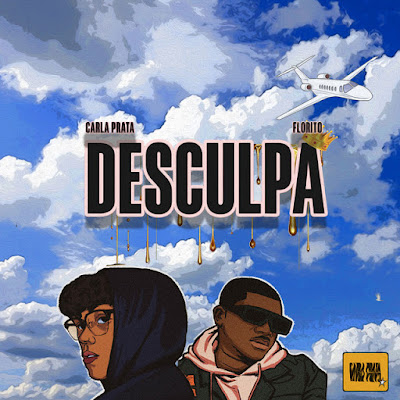 Carla Prata Feat. Florito - Desculpa (Afro Pop) Download Mp3