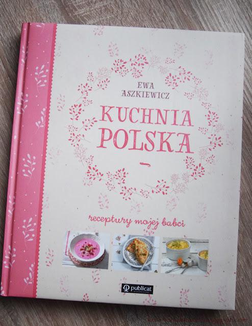 """""""Kuchnia Polska"""" Ewa Aszkiewicz"""