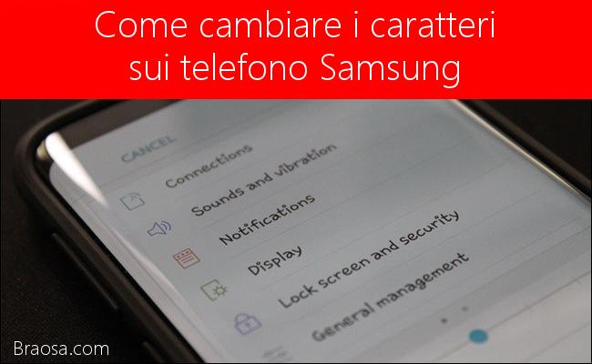 Come cambiare i caratteri sui telefoni Samsung