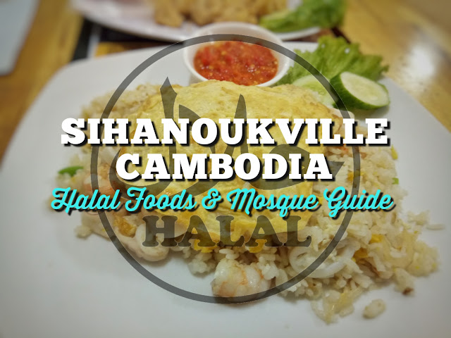 Halal Foods Mosques Guide In Sihanoukville Cambodia