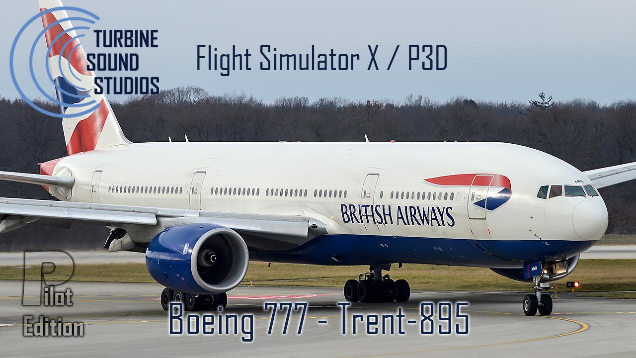TSS Sounds Boeing 777 Rolls & Royce Trent-895 FSX/FSX:SE/P3D/P3Dv2