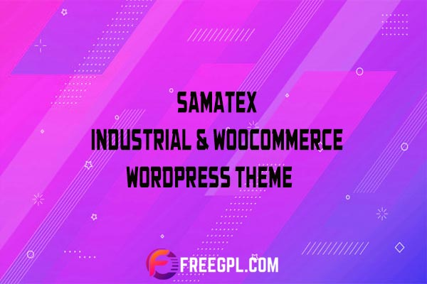 Samatex - Industrial & Woocommerce WordPress Theme Nulled Download Free