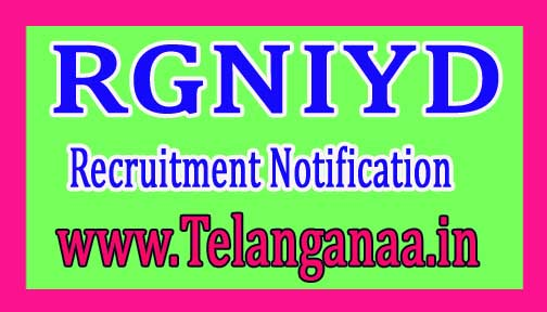 Rajiv Gandhi National Institute of Youth Development RGNIYD Recruitment Notification 2017