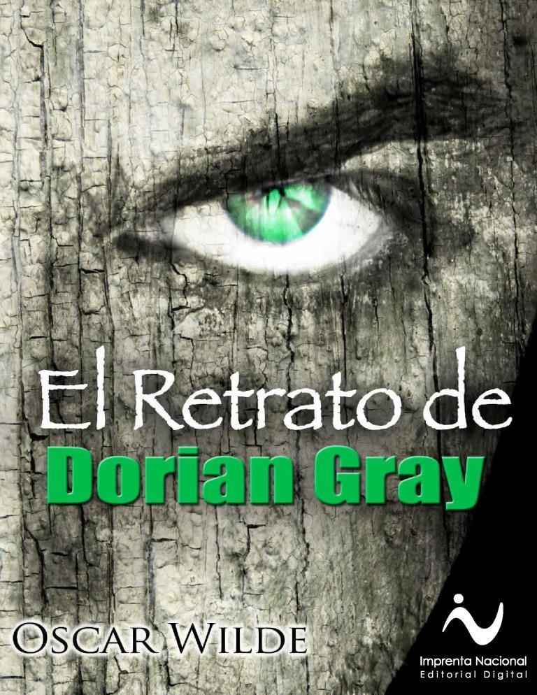 El retrato de Dorian Grey – Oscar Wilde [Imprenta Nacional]