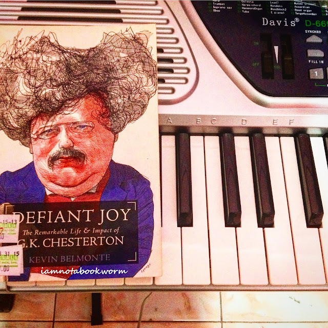 Defiant Joy - The Life and Impact of G. K. Chesterton by iamnotabookworm!