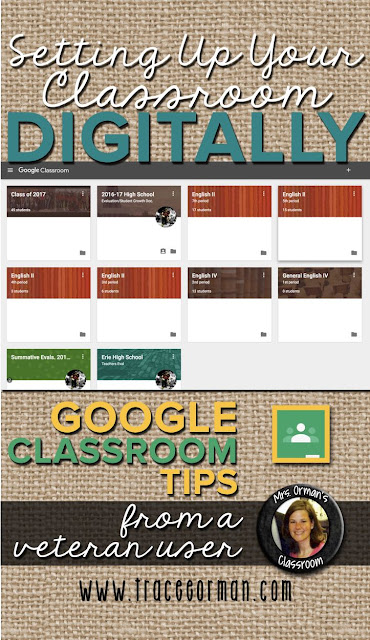 Google Classroom tips from a veteran user www.traceeorman.com