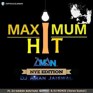 Maximum-Hit-NYE-Edition-DJ-Aman-Jaiswal