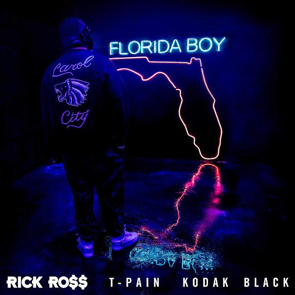 Rick Ross - Florida Boy (feat. T-Pain & Kodak Black) - Single Cover