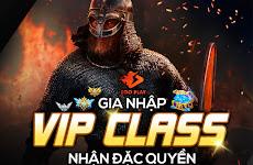 CÁCH THỨC GIA NHẬP VIP CLASS VÀ ĐIỀU KIỆN DUY TRÌ