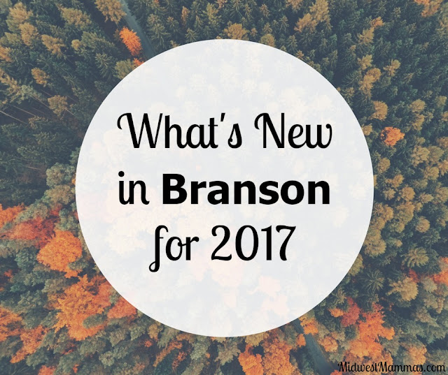 What's New in Branson for 2017