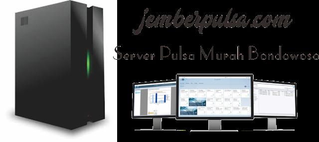Server Pulsa Murah Bondowoso