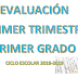 EVALUACIÓN PRIMER TRIMESTRE 1° PRIMARIA CICLO ESCOLAR 2018-2019.