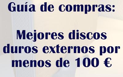 Mejores discos duros externos por menos de 100 euros