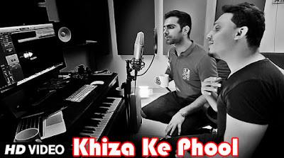 Khiza K Phool, Zindagi K Safar Lyrics | UZAIR & Shajar
