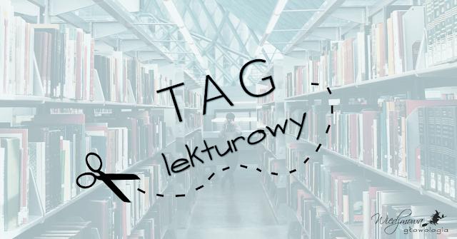 TAG lekturowy | Wiedźmowa głowologia
