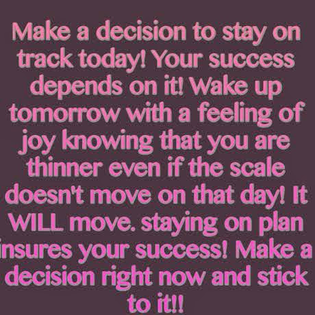 Make a Decision and Stick to it!!