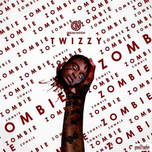 Twizzy - Zombie
