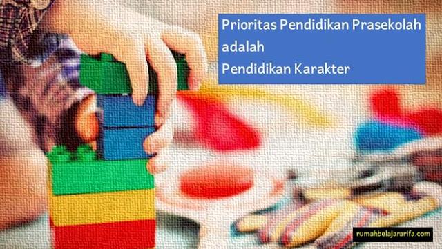fokus pendidikan prasekolah adalah pendidikan karakter
