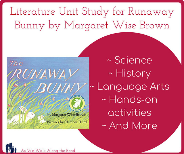 Literature unit study for Runaway Bunny