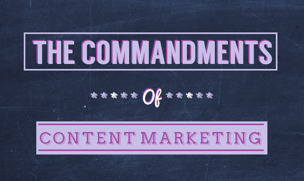 The Commandments of Content Marketing - infographic