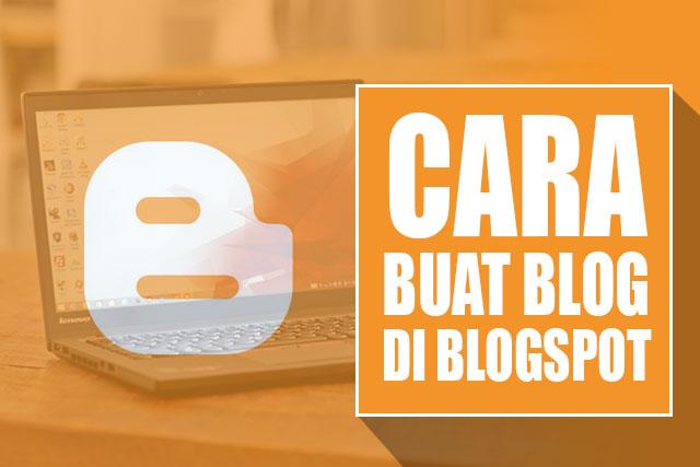 Cara Buat Blog Sendiri Di Blogspot