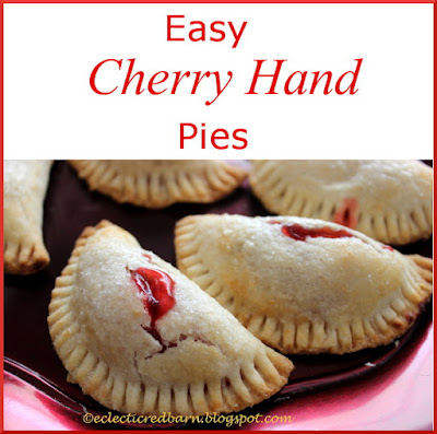 Eclectic Red Barn: Easy Cherry Hand Pies