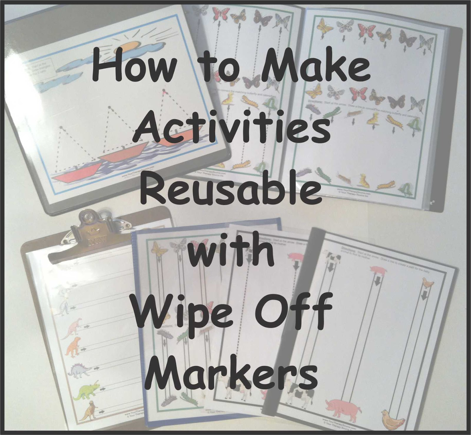 Growing Play How To Make Activities Reusable With Wipe