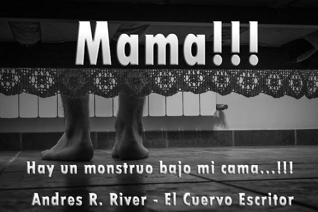 andres river, laergastuladelpensador, mama, cuento de terror