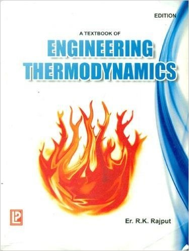Engineering Thermodynamics By R K Rajput Engineers Forum