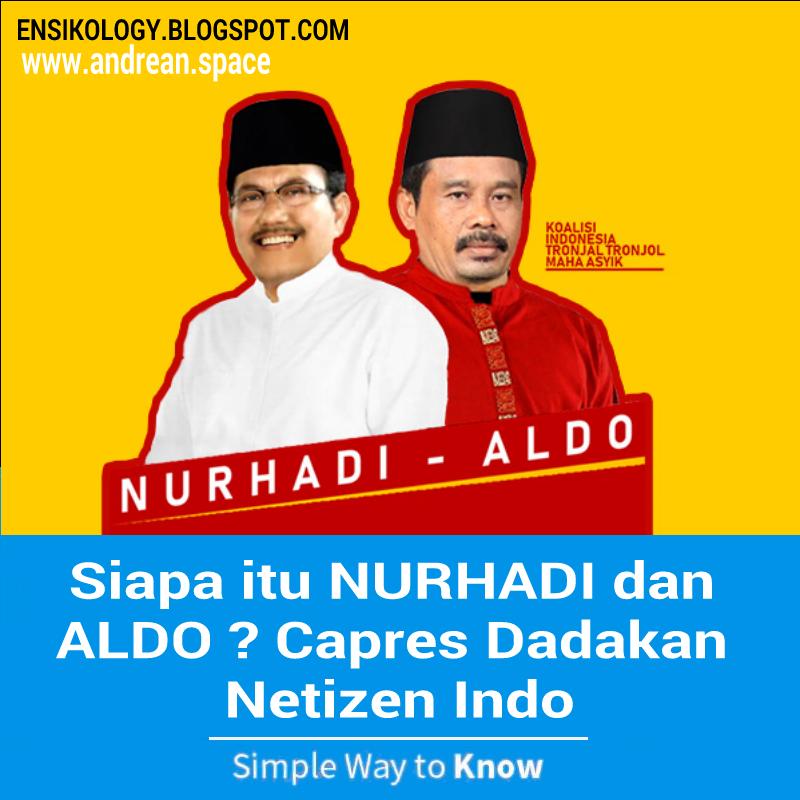 Capres Dadakan Netizen Nurhadi Dan Aldo About Meme Ensikology