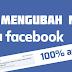 Cara mengubah nama di facebook anda (update)