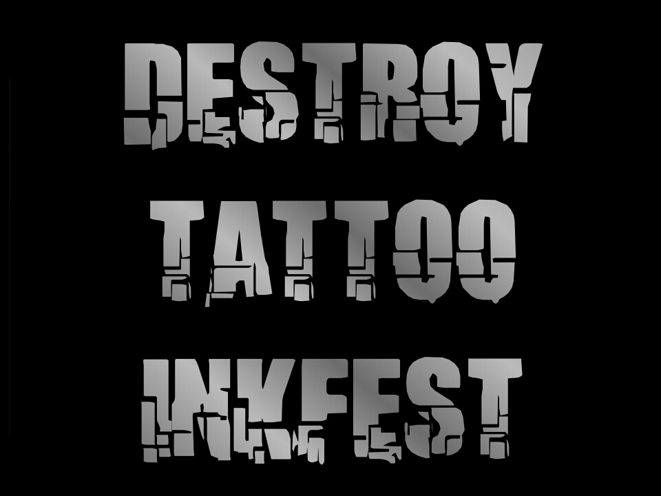Destroy tattoo inkfest II
