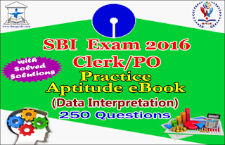 SBI Exam 2016 – 250 Practice Aptitude Questions (Data Interpretation) eBook – Download in PDF