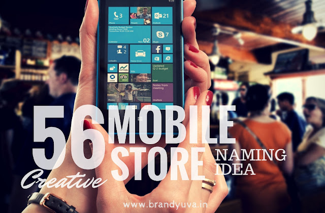 creative mobile store names idea