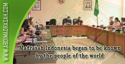 Madrasah Indonesia began to be known by the people of the world