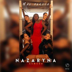 Nazaryna Semedo – Não Perdoa