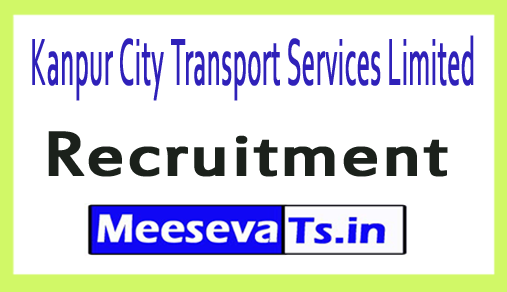 Kanpur City Transport Services Limited KCTSL Recruitment