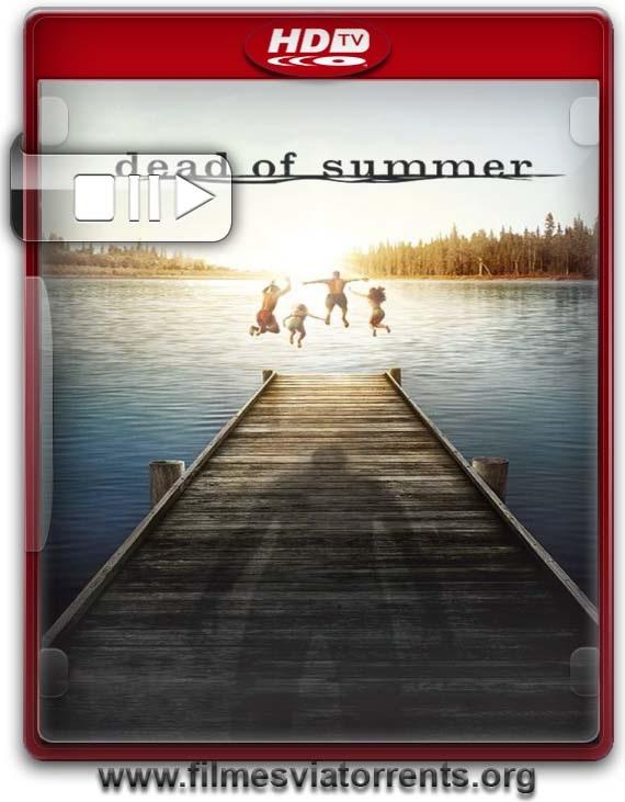 Dead of Summer 1° Temporada