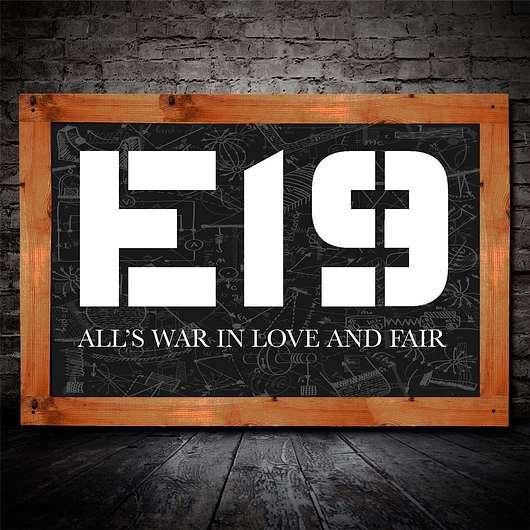 E19 (Gary Schutt) - All's War In Love And Fair (2016) full