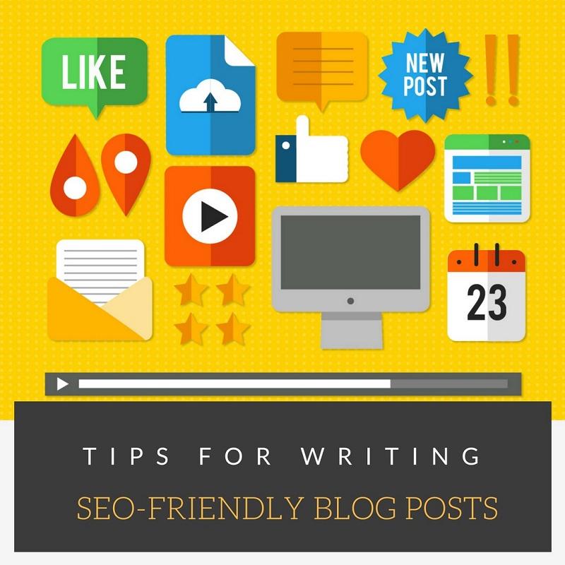 SEO-Friendly Blog Post, Blog Post Writing, Writing Tips, Blog Writing Tips