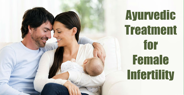 Ayurvedic treatment for female infertility