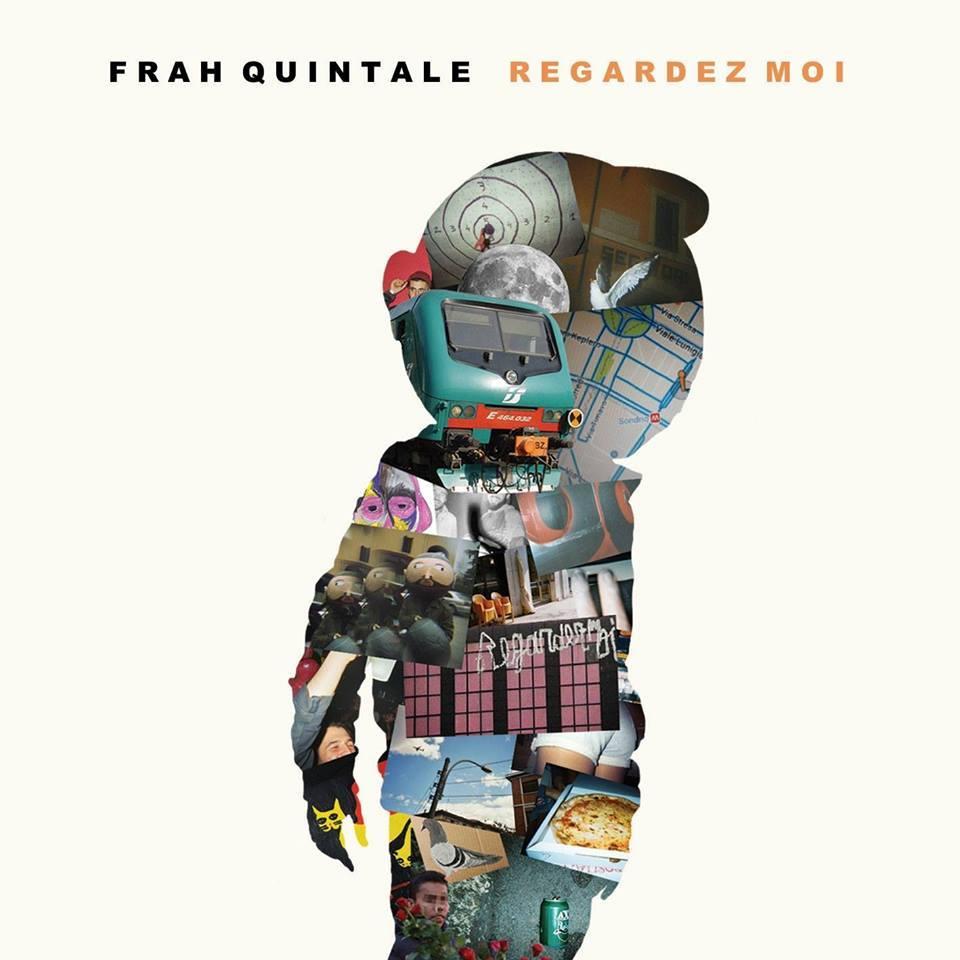 Frah Quintale – Regardez moi (2017) Download   ATUTTOHACK