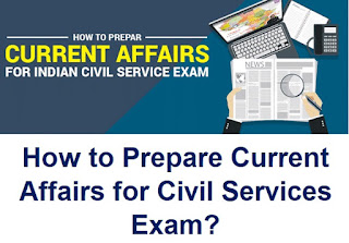 How to Prepare Current Affairs for Civil Services Exam?