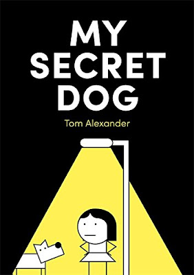 My Secret Dog - Secrets can start small, and they may be fun at first, but over time they grow and become work until you're too tired and upset to do anything else - just like taking care of and covering up for a secret dog! #childrenslit #dog