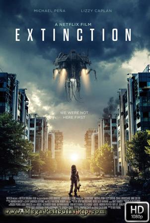 Extincion [1080p] [Latino-Ingles] [MEGA]